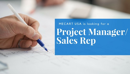 MECART is LOOKING FOR a project manager sales rep