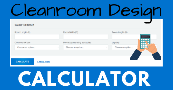 Cleanroom Design Calculator | MECART Cleanrooms